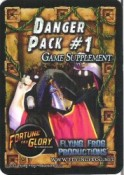 Fortune and Glory Danger Pack 1
